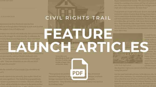 Civil Rights Trail Feature Launch Articles